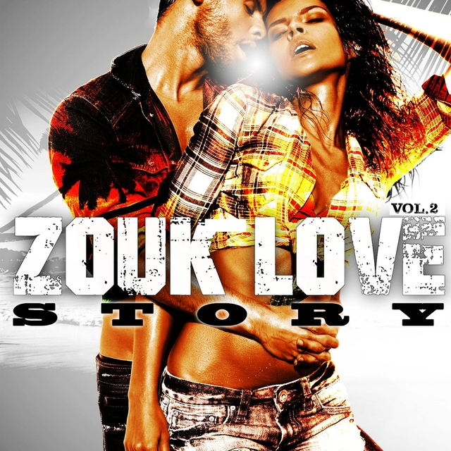 Zouk Love Story, Vol. 2