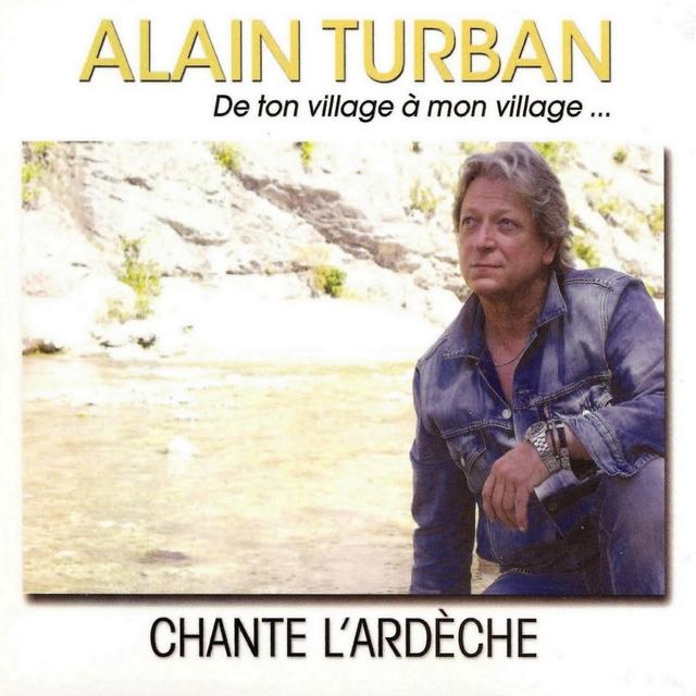 Alain Turban chante l'Ardèche