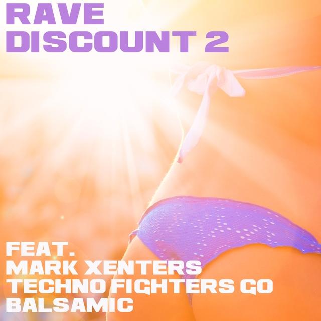 Rave Discount, Vol. 2