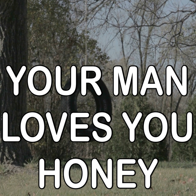 Your Man Loves You Honey - Tribute to Tom T. Hall