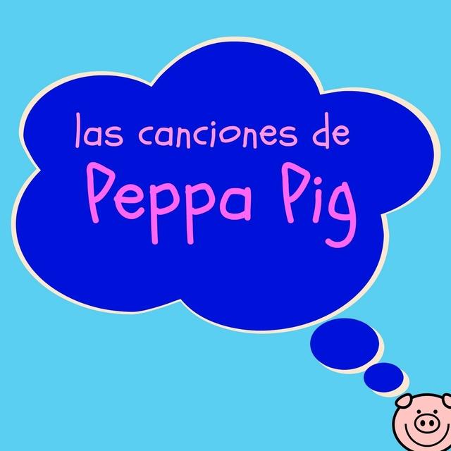Las Canciones de Peppa Pig