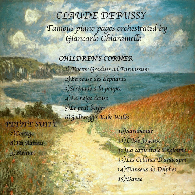 CLAUDE DEBUSSY Famous Piano Pages Orchestrated by Giancarlo Chiaramello