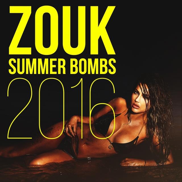Zouk Summer Bombs 2016