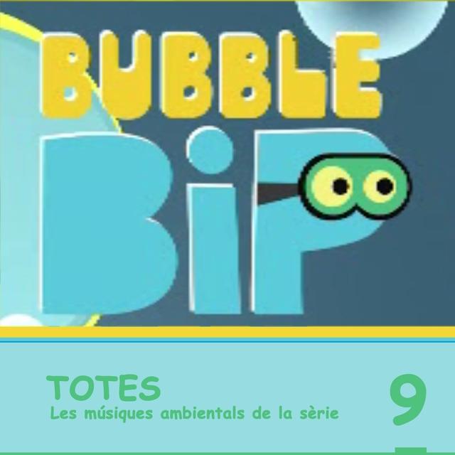 Bubble Bip. Vol. 9