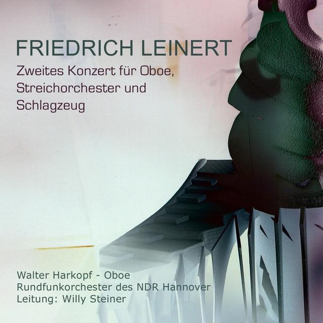 Friedrich Leinert: Zweites Konzert für Oboe, Streichorchester und Schlagzeug