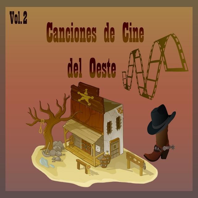 Canciones de Cine del Oeste, Vol. 2