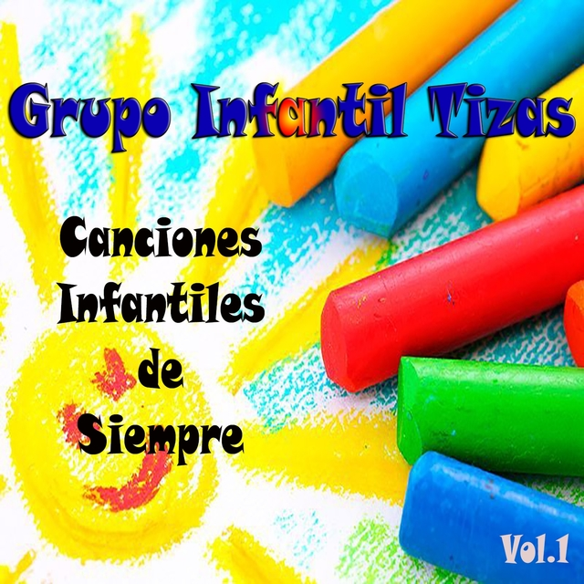 Canciones Infantiles de Siempre, Vol. 1