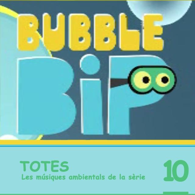 Bubble Bip, Vol. 10