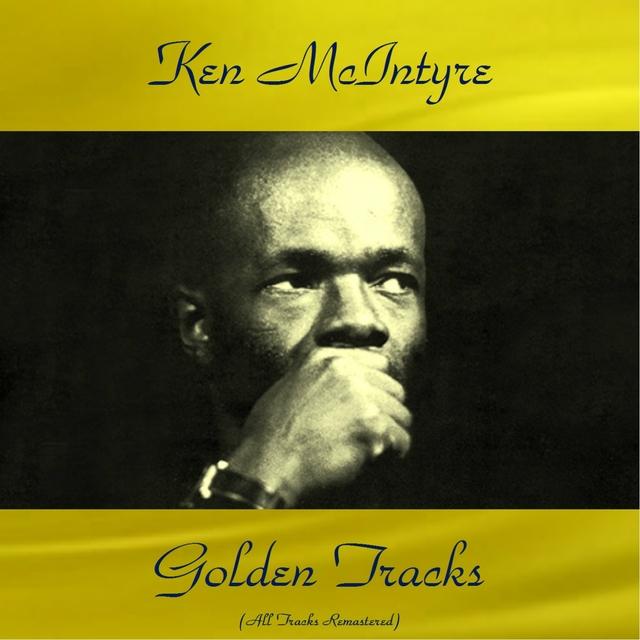 Ken Mcintyre Golden Tracks