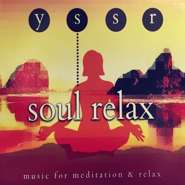 Music For Meditation & Relax, Soul Relax