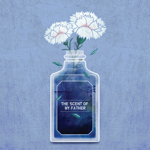The Scent of My Father