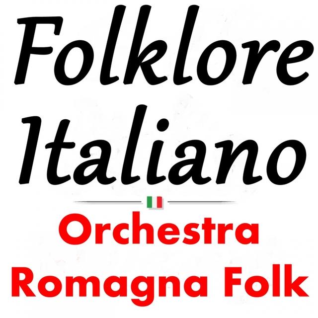 Folklore italiano: Orchestra Romagna Folk