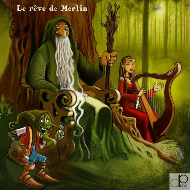 Le rêve de Merlin