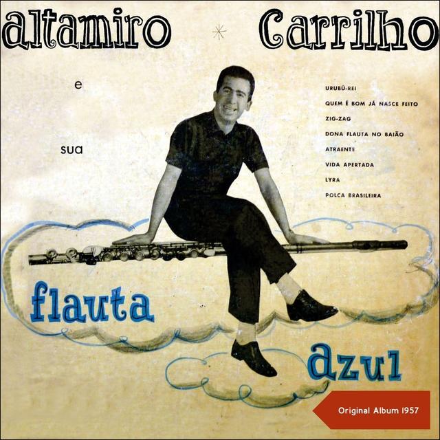 Altamiro Carrilho e Sua Flauta Azul