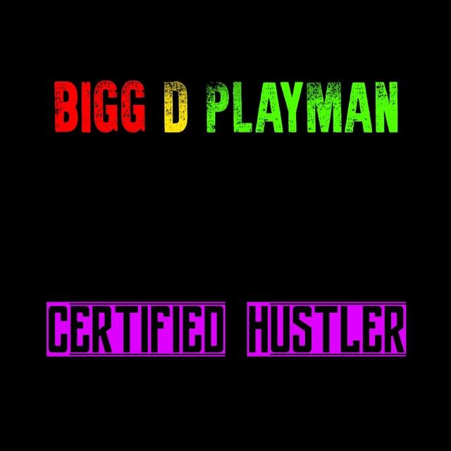Certified Hustler