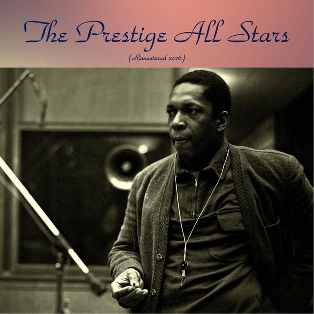The Prestige All Stars