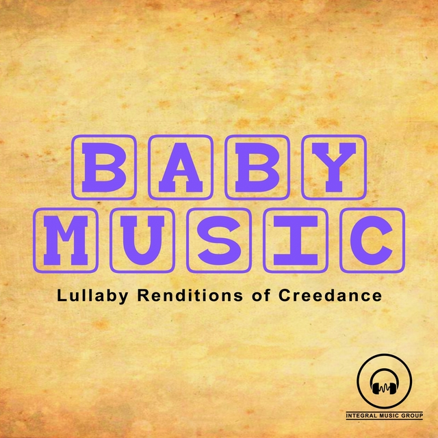 Lullaby Renditions of Creedence