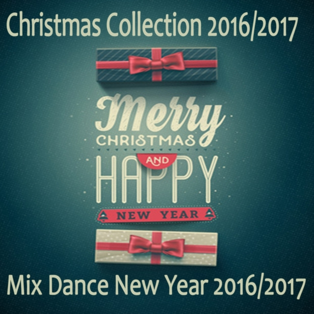 Christmas Collection 2016/2017 - Mix Dance New Year 2016/2017