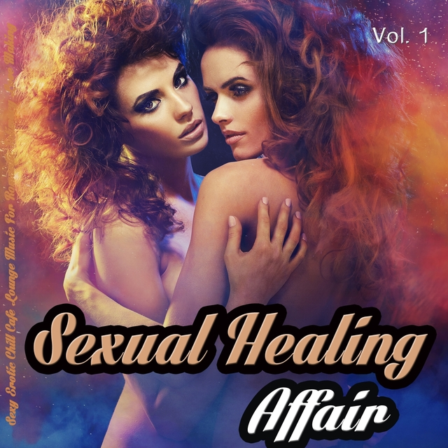 Couverture de Sexual Healing Affair, Vol. 1