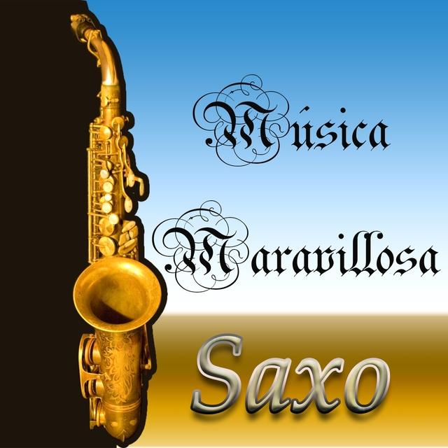Música Maravillosa, Saxo