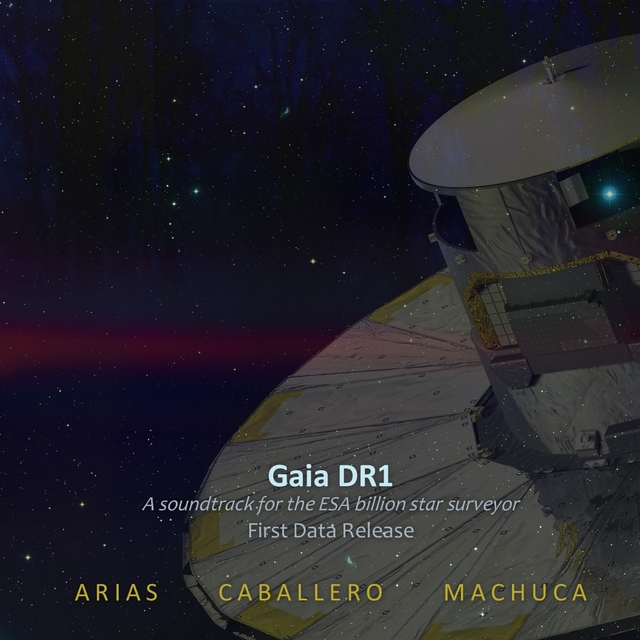 Gaia DR1 (A Soundtrack for the ESA billion star surveyor) [First Data Release]