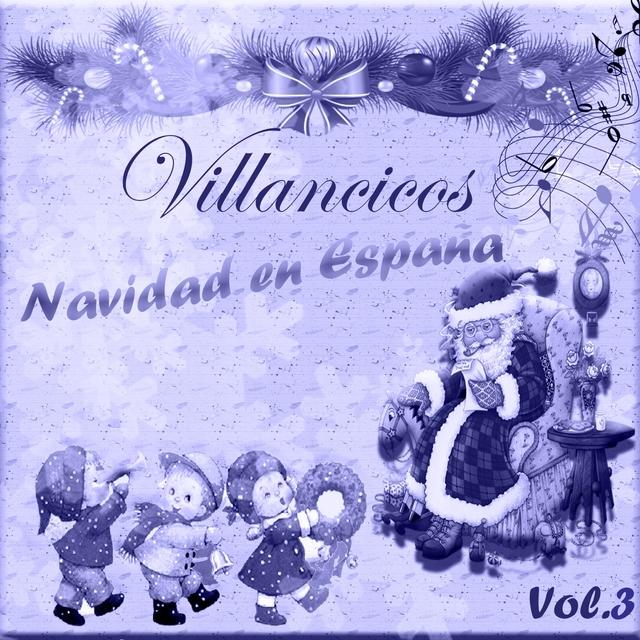 Villancicos - Navidad en España, Vol. 3