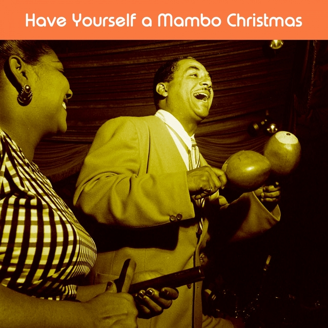 Have Yourself a Mambo Christmas