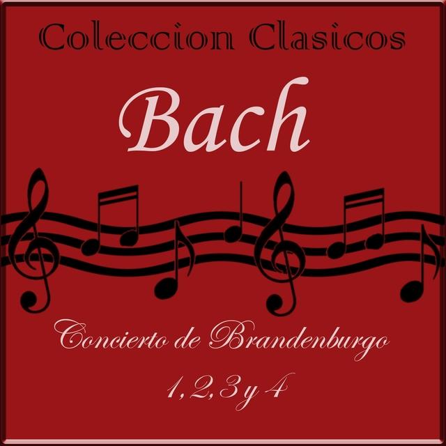 Coleccion Clasicos. Conciertos de Brandenburgo Nos. 1, 2, 3 & 4