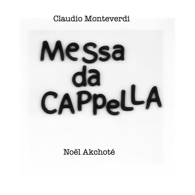 Claudio Monteverdi: Messa da cappella