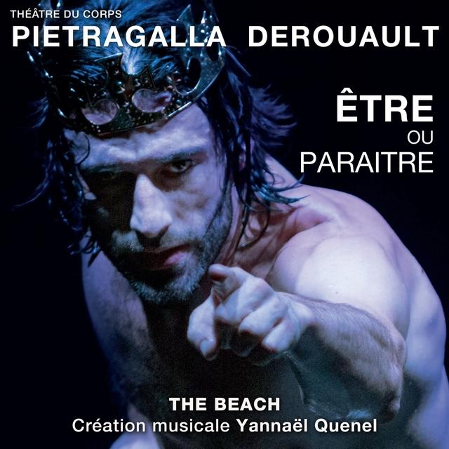 The Beach (Être ou paraître) [Musique du spectacle de Marie-Claude Pietragalla et Julien Derouault]