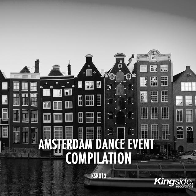 Kingside Amsterdam Dance Event Compilation 2016
