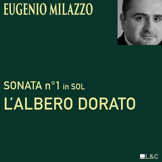 """Eugenio Milazzo: Sonata """"L'albero dorato"""""""