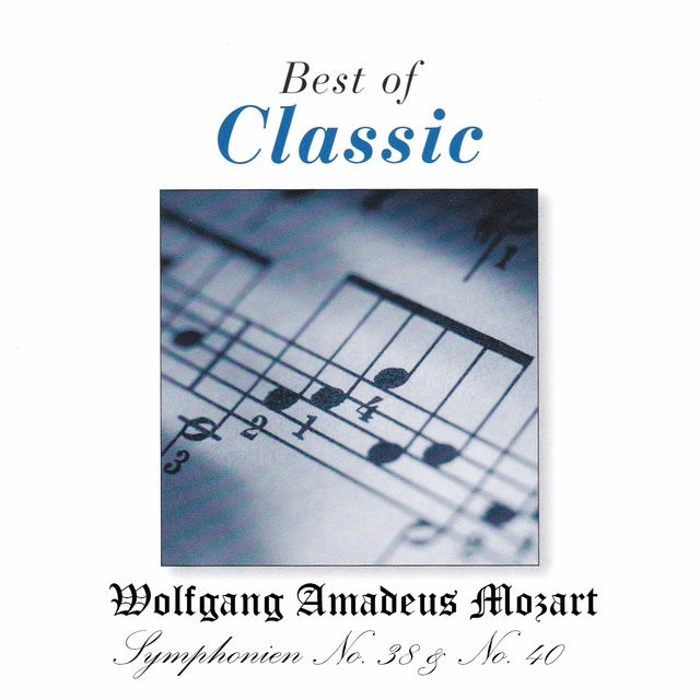 Best of Classic, Mozart: Symphonies Nos. 38 & 40