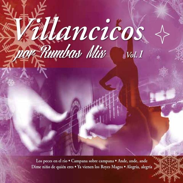 Villancicos por Rumbas Mix Vol. 1