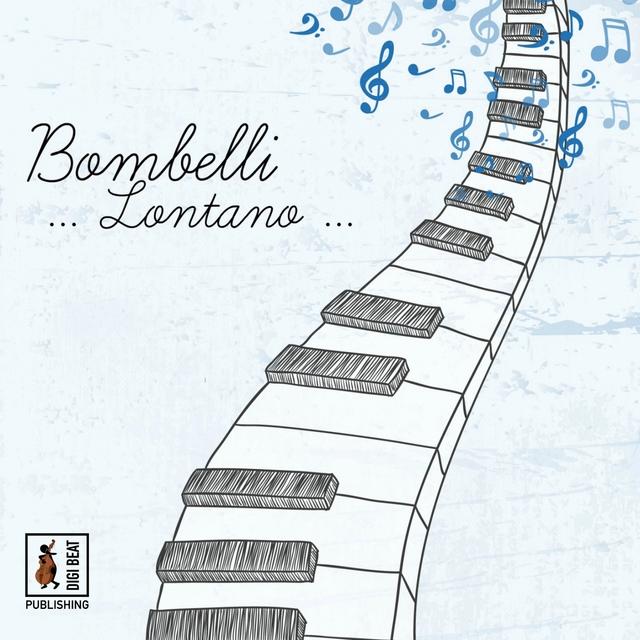 Bombelli... Lontano...