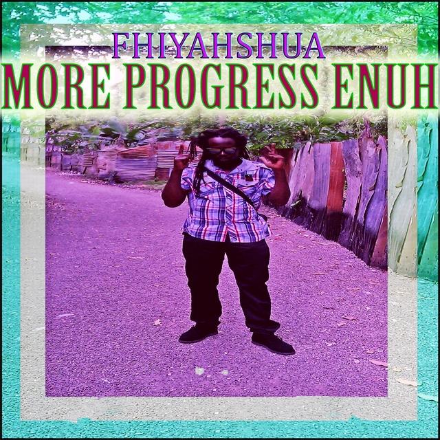 More Progress Enuh