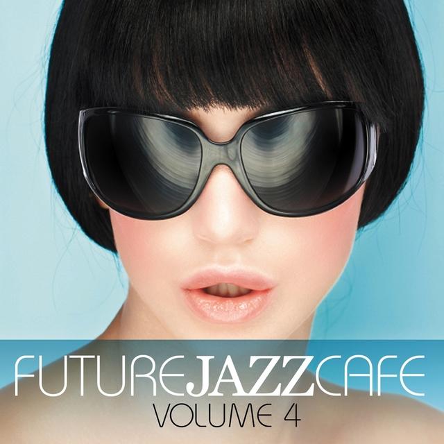 Future Jazz Cafe, Vol. 4