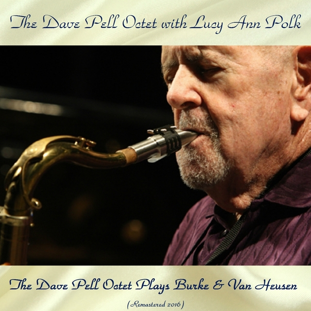 The Dave Pell Octet Plays Burke & Van Heusen