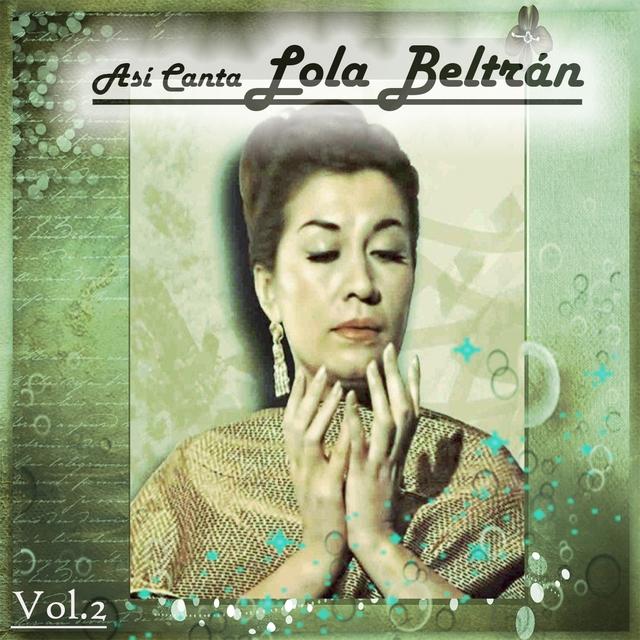 Así Canta Lola Beltrán, Vol. 2