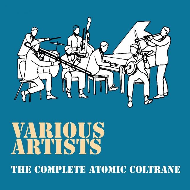 The Complete Atomic Coltrane