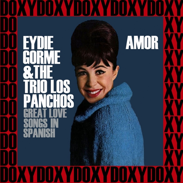 Amor, Great Love Songs In Spanish