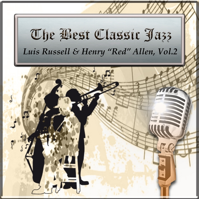 """The Best Classic Jazz, Luis Russell & Henry """"Red"""" Allen Vol..2"""