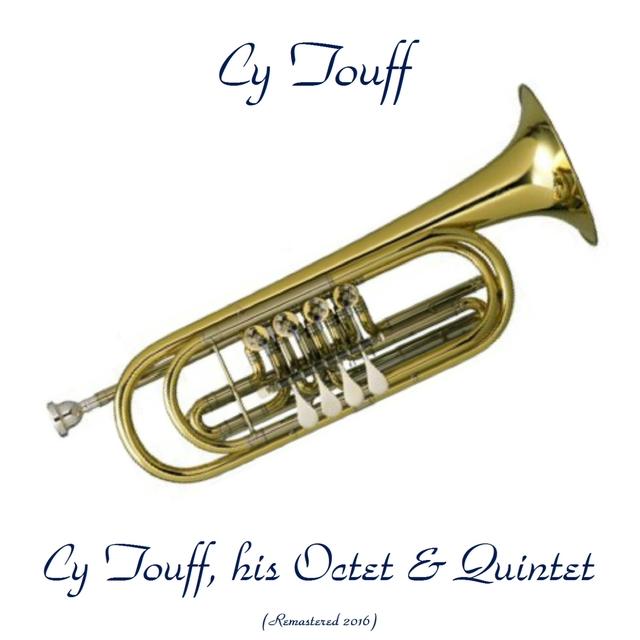 Cy Touff, His Octet & Quintet