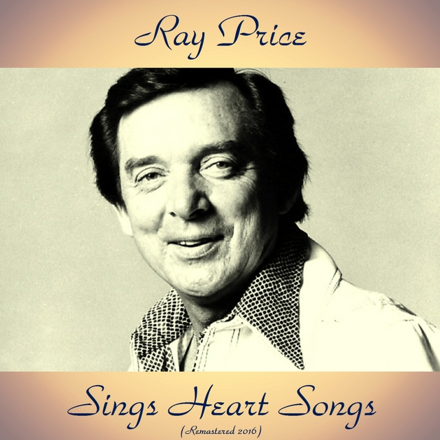Ray Price Sings Heart Songs