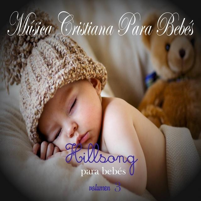 Música Cristiana Para Bebés: Hillsong, Vol. 3
