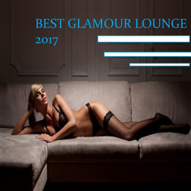 Best Glamour Lounge 2017