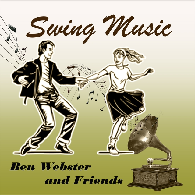 Swing Music, Ben Webster and Friends