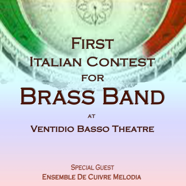 First Italian Contest for Brass Band at Ventidio Basso Theatre