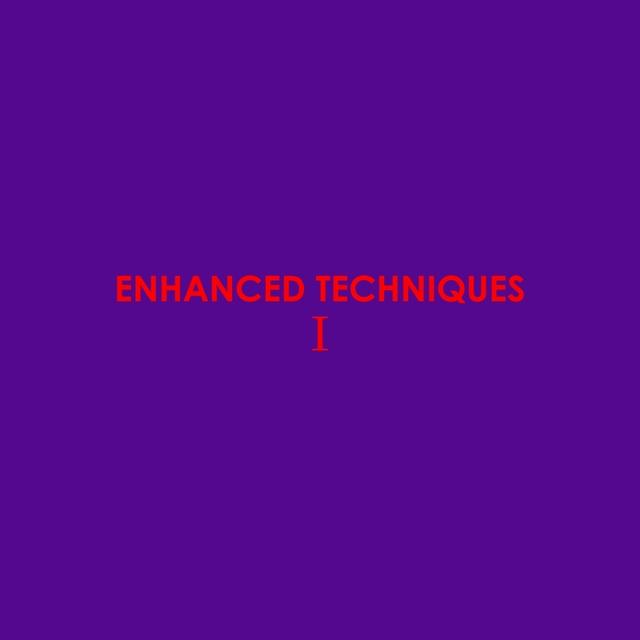 Enhanced Techniques I