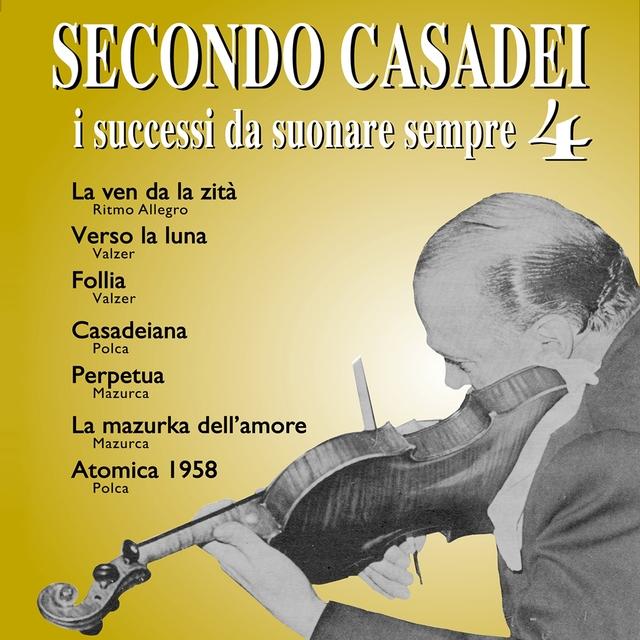 Secondo Casadei: i successi da suonare sempre, Vol. 4